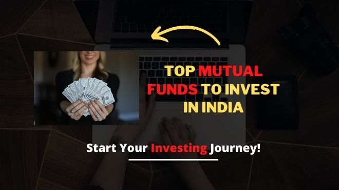 Top Mutual Funds to invest in India